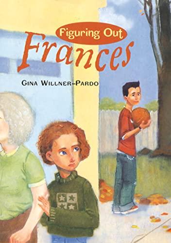 Figuring Out Frances: Gina Willner-Pardo