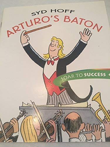 9780395920022: Arturo's Baton (Soar to Success)
