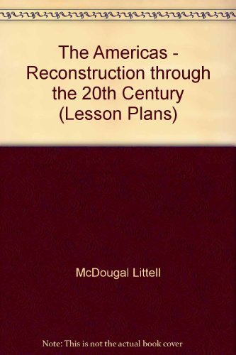 9780395920749: The Americas - Reconstruction through the 20th Century (Lesson Plans)