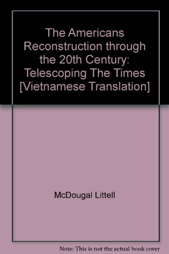 9780395920824: The Americans Reconstruction through the 20th Century: Telescoping The Times [Vietnamese Translation]