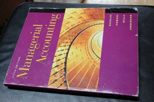 Managerial Accounting (9780395920992) by Powers, Marian; Mills, Sherry K.; Anderson, Henry R.; Needles, Belverd E., Jr.