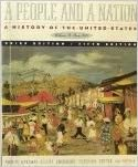 A People and a Nation: A History of the United States, Volume B: Since 1865, Brief Edition, 5th: ...