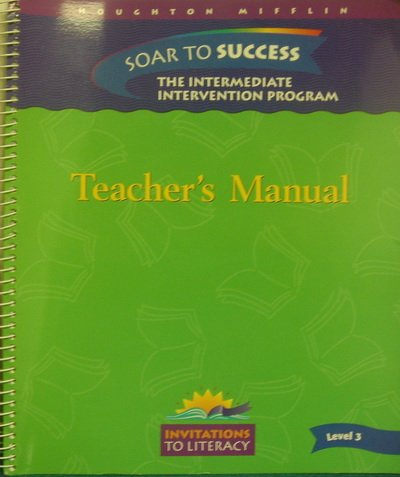 9780395921579: Teacher's Manual for Soar to Success: The Intermediate Intervention Program (Invitations to Literacy