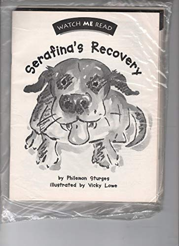 9780395921920: Serafina's recovery (Watch me read)