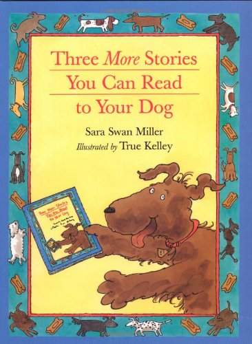 9780395922934: Three More Stories You Can Read to Your Dog