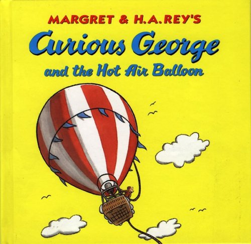 9780395923382: Curious George and the Hot Air Balloon (Curious George 8x8)