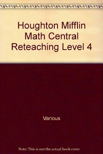 Houghton Mifflin Math Central Reteaching Level 4: Various