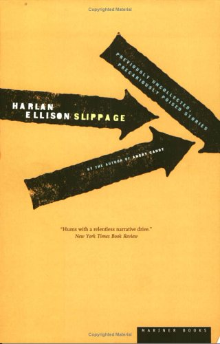 9780395924822: Slippage: Previously Uncollected, Precariously Poised Stories