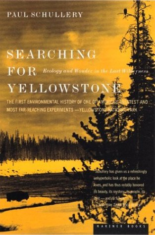 9780395924938: Searching for Yellowstone: Ecology and Wonder in the Last Wilderness