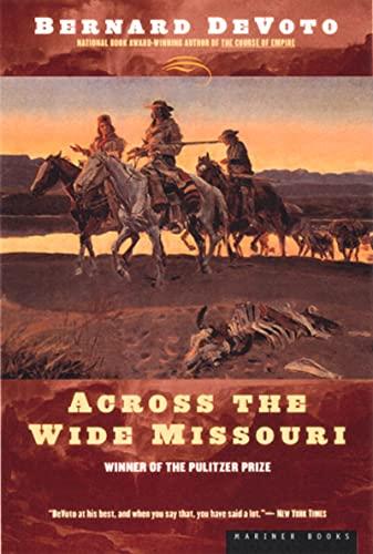 9780395924976: Across the Wide Missouri