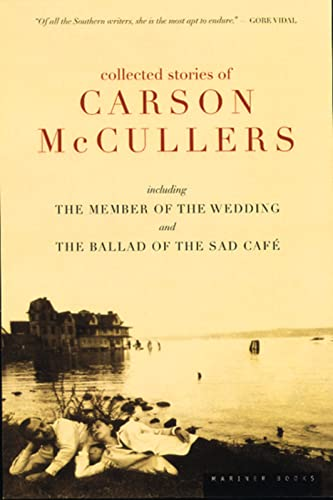 9780395925058: Collected Stories of Carson McCullers, including The Member of the Wedding and The Ballad of the Sad Cafe