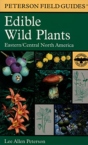 9780395926222: Edible Wild Plants: Eastern/Central North America (Peterson Field Guides)