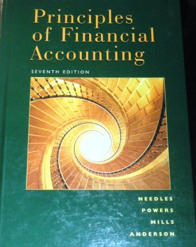 Principles of Financial Accounting (9780395926291) by Needles, Belverd E.; Powers, Marian; Mills, Sherry K.; Anderson, Henry R.; Caldwell, James C.