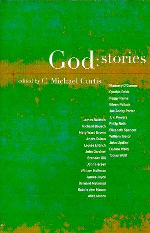 9780395926772: God: Stories: An Anthology