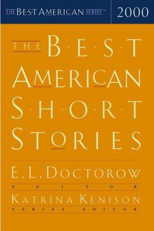 The Best American Short Stories 2000 (Signed First Edition): Katrina Kenison (series editor); E.L. ...