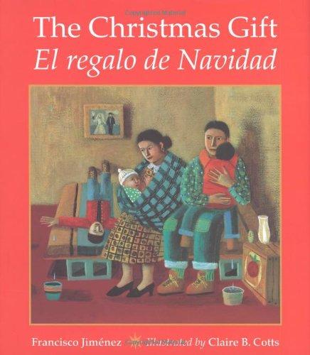 The Christmas Gift (El regalo de Navidad): Francisco Jimenez