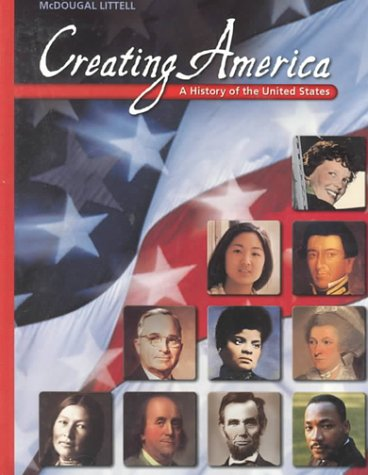 9780395928998: McDougal Littell Creating America: A History of the United States Grades 6-8 2001