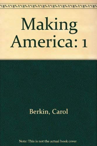 9780395930106: Making America: A History of the United States