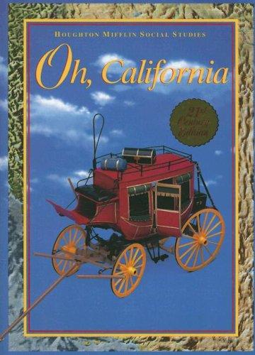 9780395930632: Oh, California, 21st Century Edition (Houghton Mifflin Social Studies)