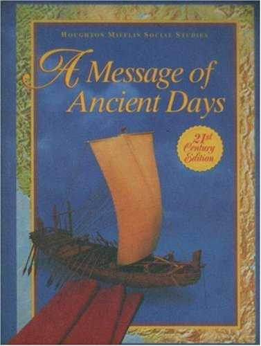 9780395930656: A Message of Ancient Days