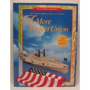 9780395930724: A more perfect union (Houghton Mifflin social studies)