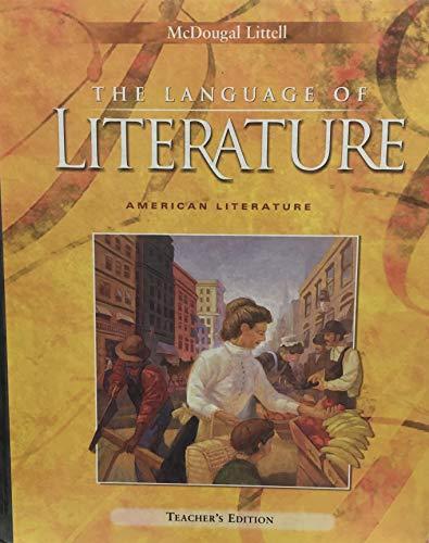 McDougal Littell Language of Literature: American Literature,: Arthur Applebee, Andrea