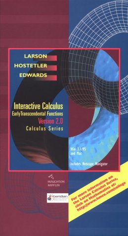 Interactive Calculus, Version 2.0: Early Transcendental Functions (0395933315) by Ron Larson; Robert P. Hostetler; Bruce H. Edwards