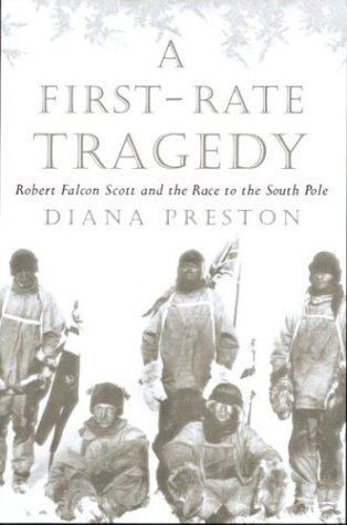 9780395933497: A First-Rate Tragedy: Robert Falcon Scott and the Race to the South Pole