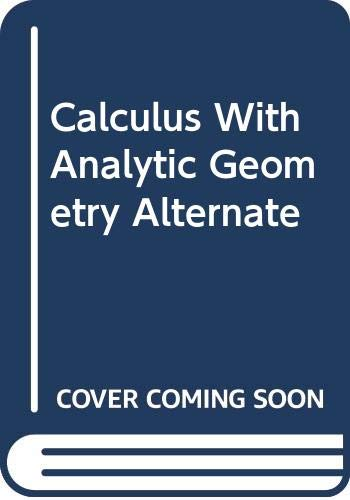 9780395933862: Calculus With Analytic Geometry Alternate