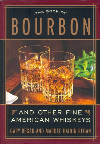 9780395935224: The Book of Bourbon: And Other Fine American Whiskeys