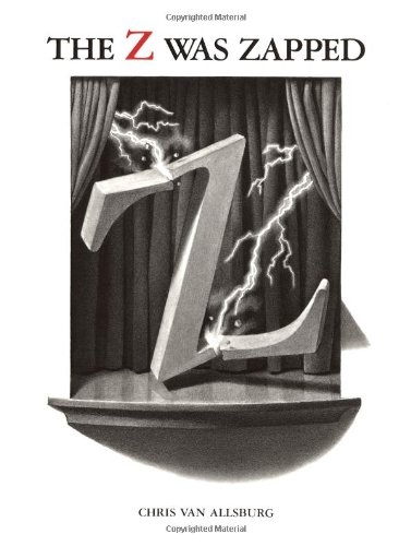 9780395937488: The Alphabet Theatre Proudly Presents the Z Was Zapped: A Play in Twenty-Six Acts