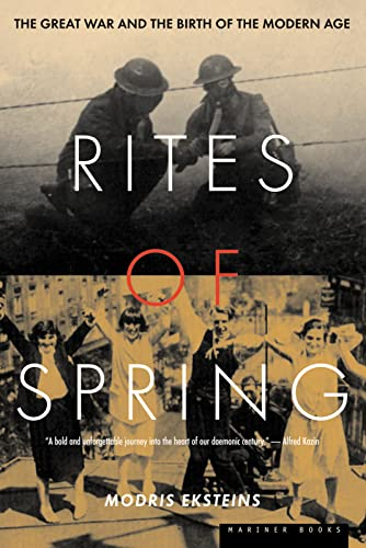 9780395937587: Rites of Spring: The Great War and the Birth of the Modern Age