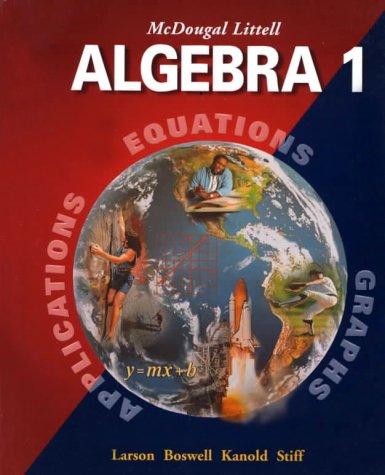 9780395937761: McDougal Littell Algebra 1: Applications, Equations, Graphs