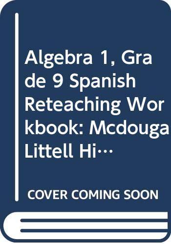 9780395937839: McDougal Littell High School Math: Spanish Reteaching Workbook Algebra 1 (Larson Algebra 95-97-98)