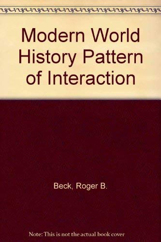 McDougal Littell : Modern World History Patterns of Interaction, Annotated Teacher's Edition [...