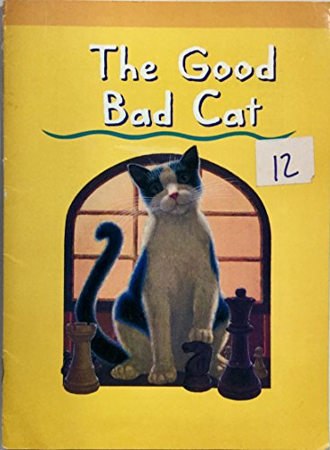 9780395941669: THE GOOD BAD CAT (INVITATIONS TO LITERACY BOOK 6 COLLECTION2)