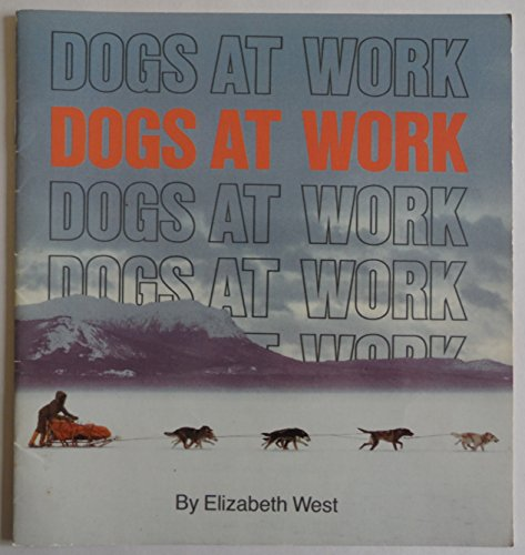 9780395942840: Dogs at work (Invitations to literacy)