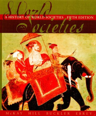 9780395944899: A History Of World Societies Complete Fifth Edition