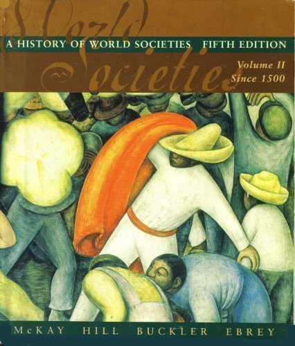 9780395944912: A History Of World Society, Volume 2, Fifth Edition