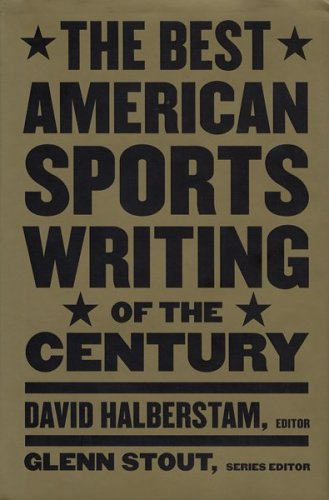 9780395945131: The Best American Sports Writing of the Century (The Best American Sports Writing Series)