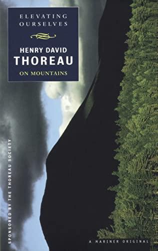 9780395947999: Elevating Ourselves: Thoreau on Mountains (Spirit of Thoreau)