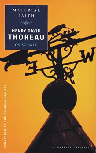 Material Faith: Thoreau on Science (Spirit of: Thoreau, Henry David;