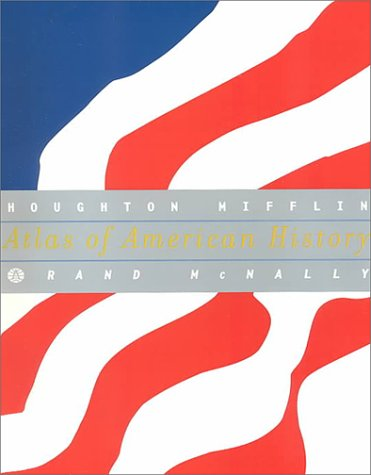 9780395949016: Rand McNally Atlas of American History 99