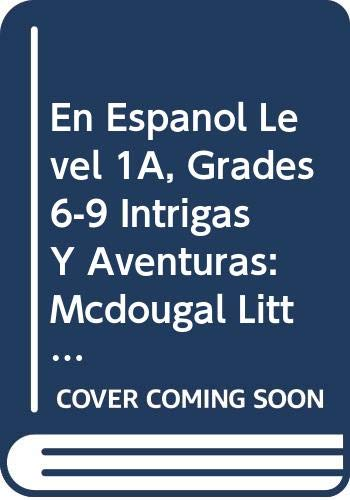 9780395953587: McDougal Littell En Espanol! Intrigas y aventuras, Level 1 (Spanish Edition)