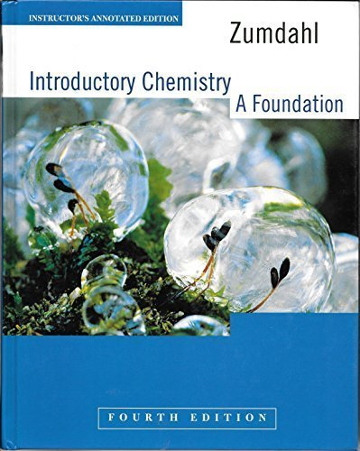 Introductory Chemistry: A Foundation, Instructor's Annotated Edition,: Steven S Zumdahl