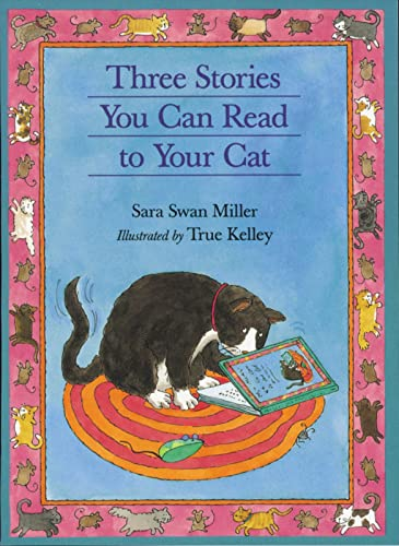 9780395957523: Three Stories You Can Read to Your Cat
