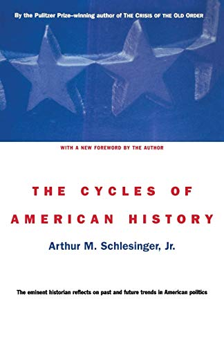 9780395957936: The Cycles of American History