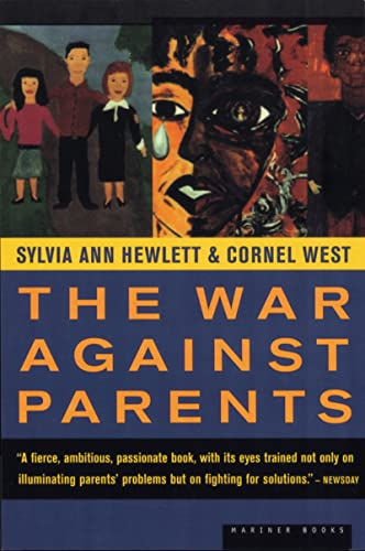 9780395957974: The War Against Parents: What We Can Do for America's Beleaguered Moms and Dads