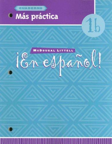En Espanol, 1b: Cuaderno Mas Practica (Spanish Edition): McDougal Litterell