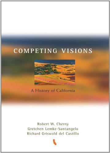 9780395959640: Competing Visions: A History of California